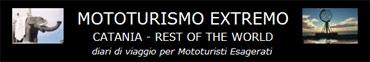 ... diari di viaggio per Mototuristi Esagerati