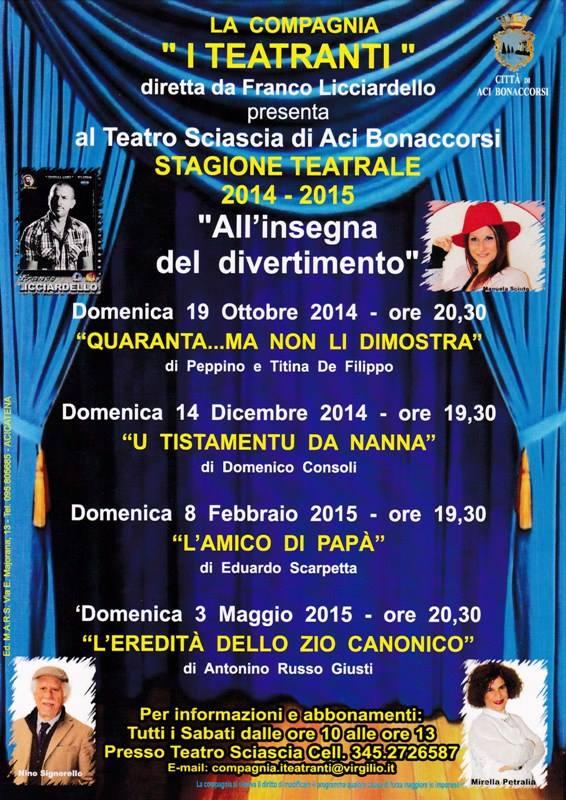 """Teatro Sciascia di Aci Bonaccorsi, Stagione Teatrale Compagnia """"I Teatranti"""""""