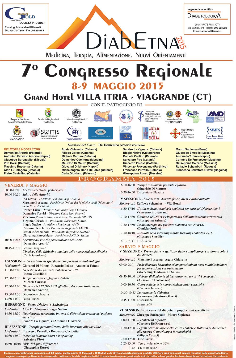 Viagrande. 7° Convegno Regionale DiabEtna 2015. Medicina, Terapia, Alimentazione