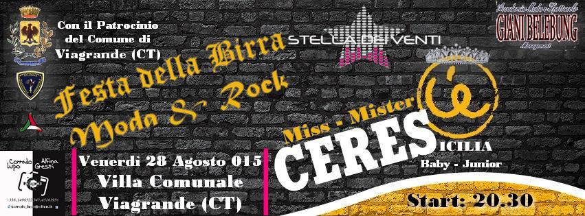 Miss – Mister – Baby Ceres Sicilia 2015 – Festa della Birra – Moda & Rock