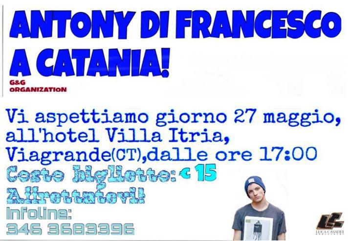 Antony Di Francesco a Catania – Viagrande