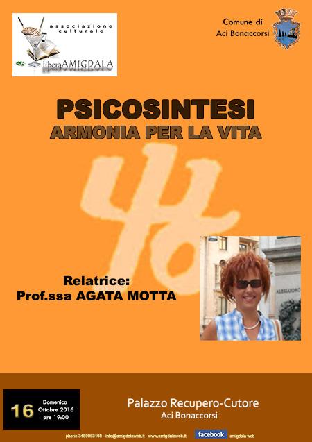 """Psicosintesi, Armonia per la Vita"" relatrice: prof.ssa Agata Motta"