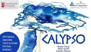 Calypso - rappresentazione teatrale di Orazio Caruso @ Viagrande Studios | Viagrande | Sicilia | Italia
