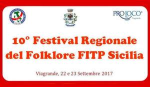 10° Festival Regionale del Folklore FITP Sicilia a Viagrande @ Villa Comunale | Viagrande | Sicilia | Italia