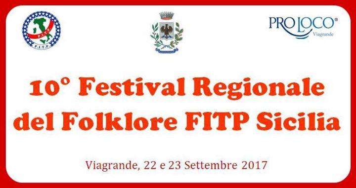 10° Festival Regionale del Folklore FITP Sicilia a Viagrande