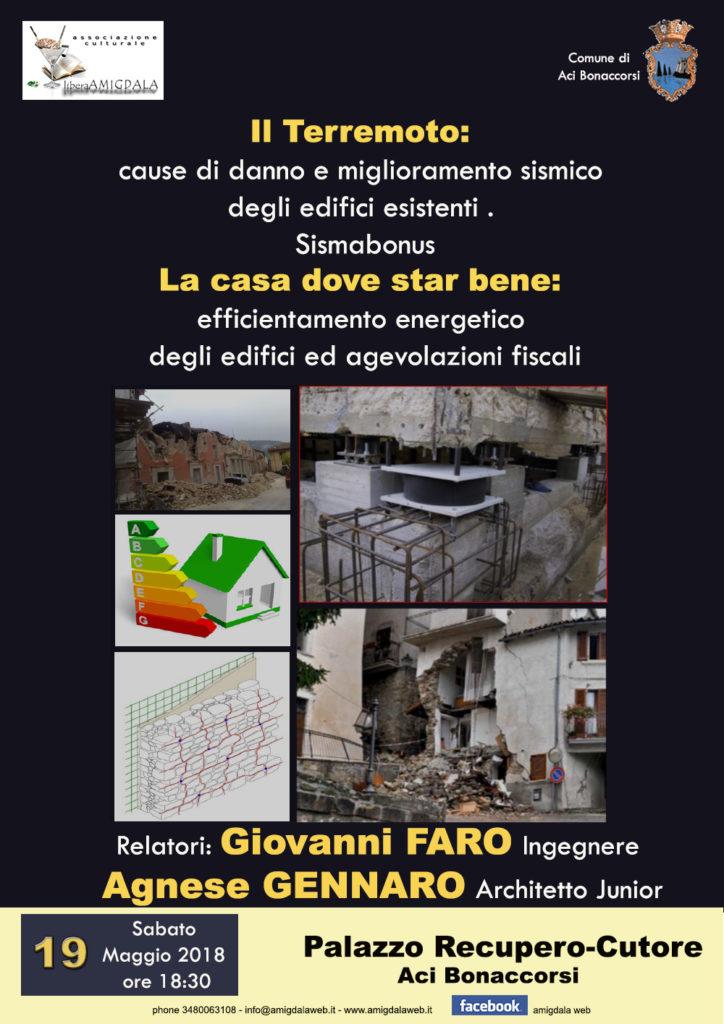 Il Terremoto: cause di danno e miglioramento sismico degli edifici esistenti